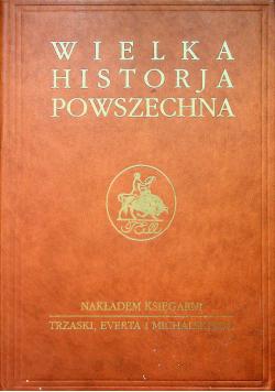 Wielka Historja Powszechna część Tom II cz 1 Reprint z 1938r