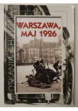 Spotkanie z historią Warszawa maj 1926