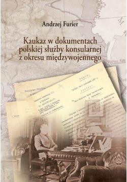 Kaukaz w dokumentach polskiej służby....