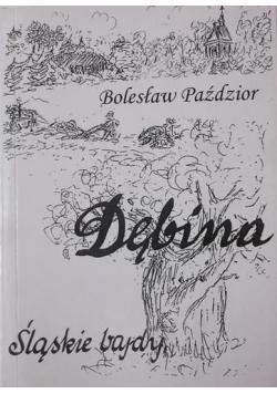 Dębina Śląskie bajdy Autograf autora