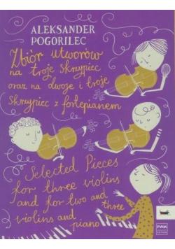 Zbiór utworów na troje skrzypiec oraz na dwoje..