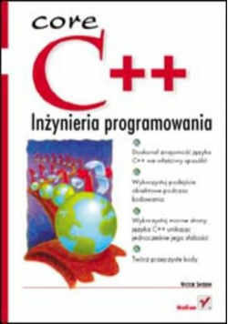 Core C++: inżynieria programowania