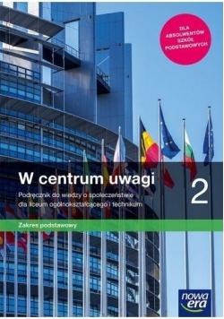 W centrum uwagi 2 Podręcznik do wiedzy o społeczeństwie zakres podstawowy