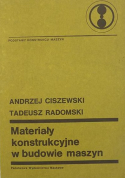 Materiały konstrukcyjne w budowie maszyn
