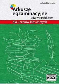 Arkusze egzaminacyjne z j. polskiego dla kl. 8
