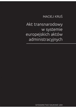 Akt transnarodowy w systemie europejskich aktów...