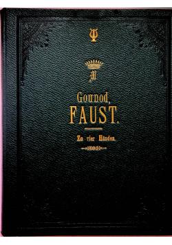 Faust Dramma Lirico in 5 atti Pianoforte a 2 e 4 mani 1859 r.