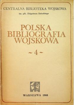 Polska bibliografia wojskowa 4