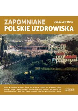 Zapomniane polskie uzdrowiska