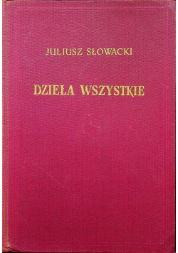 Słowacki Dzieła wszystkie tom XVII