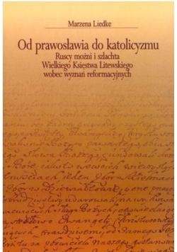 Od prawosławia do katolicyzmu