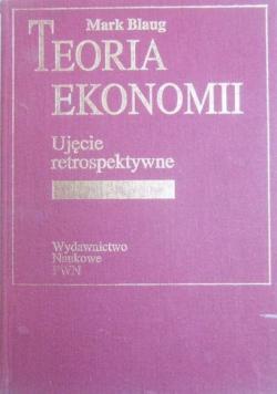 Teoria ekonomii  Ujęcie retrospektywne