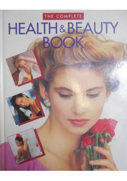 The Complete Health Beauty Book