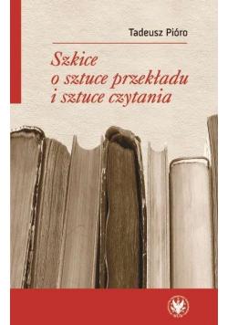 Szkice o sztuce przekładu i sztuce czytania