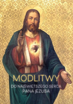 Modlitwy do Najświętszego Serca Pana Jezusa