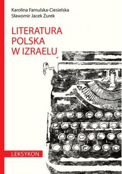 Literatura polska w Izraelu Leksykon