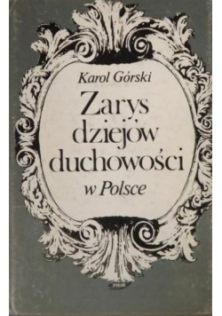 Zarys dziejów duchowości w Polsce