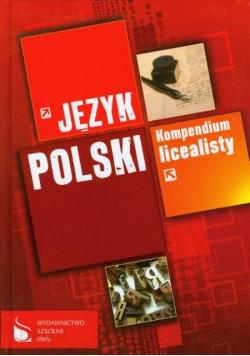 Język polski Kompendium licealisty