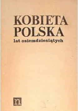 Kobieta Polska lat osiemdziesiątych