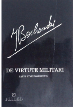 De virtute militari zarys etyki wojskowej