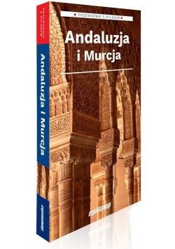 Przewodnik z atlasem. Andaluzja i Murcja