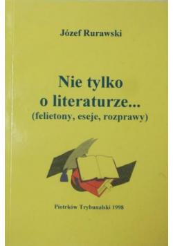 Nie tylko o literaturze