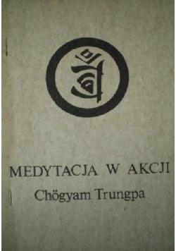 Medytacja w akcji