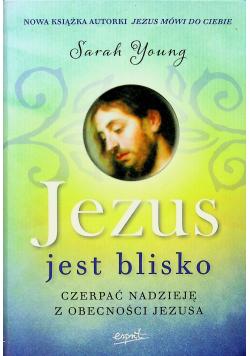 Jezus jest blisko Nowa