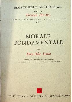 Theologie Morale Vol I Morale Fondamentale