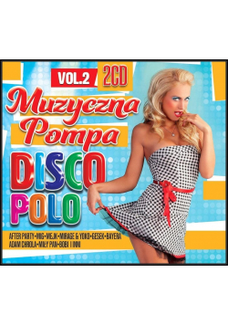 Muzyczna pompa Disco Polo Vol. 2