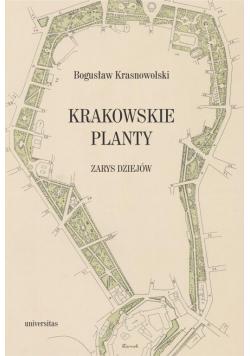 Krakowskie Planty. Zarys dziejów