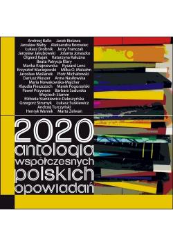 2020 Antologia współczesnych polskich opowiadań