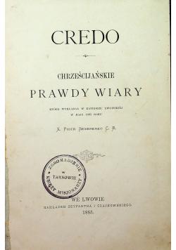 Credo Chrześcijańskie Prawdy Wiary 1885 r.