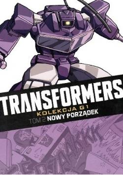 Transformers Tom 2 Nowy porządek