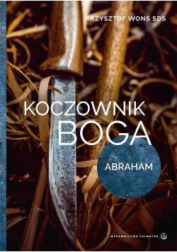 Koczownik Boga. Abraham