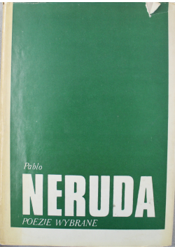 Neruda Poezje wybrane