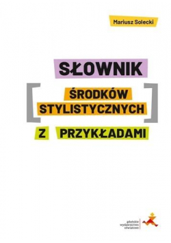 Słownik środków stylistycznych z przykładami