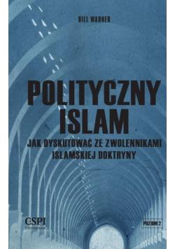 Polityczny islam, czyli jak dyskutować...
