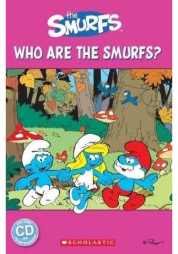 Who are the Smurfs? Reader Starter Level + CD