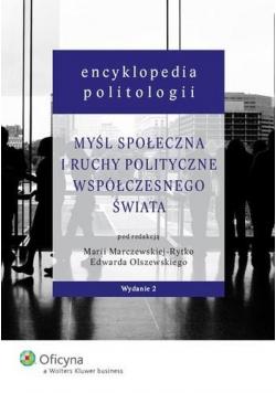 Encyklopedia politologii. Myśl społeczna i ruchy..