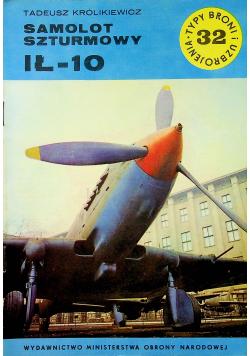 Typ broni i uzbrojenia Nr 32 Samolot szturmowy IŁ - 10