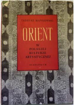 Orient w polskiej kulturze artystycznej