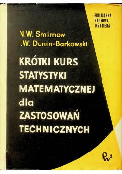 Krótki kurs statystyki matematycznej dla zastosowań technicznych