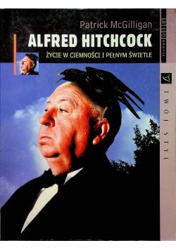 Alfred Hitchcock Życie w ciemności i pełnym świetle