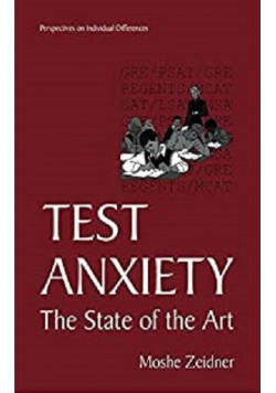 Test Anxiety The State of the Art