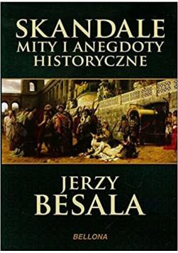 Skandale mity i anegdoty historyczne