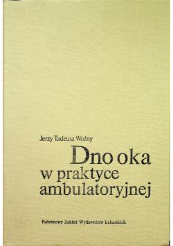 Dno oka w praktyce ambulatoryjnej