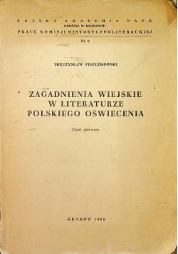 Zagadnienia Wiejskie w Literaturze Polskiego Oświecenia Cz I