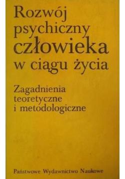 Rozwój psychiczny człowieka w ciągu życia