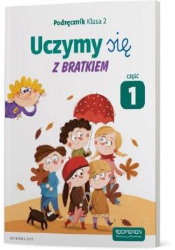 Uczymy się z Bratkiem 2 Podręcznik cz.1 OPERON